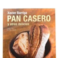 Livros: PAN CASERO Y OTRAS DELICIAS. XAVIER BARRIGA. Lote 199642048