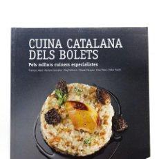 Libros: CUINA CATALANA DELS BOLETS. GUIA DE RESTAURANTS BOLETAIRES. Lote 199645333