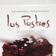 Libros: LOS POSTRES DE LOS FAMOSOS DE JOSÉ MARÍA ÍÑIGO. Lote 205189753