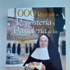 Livres: 1000 RECETAS REPOSTERÍA Y PASTELERÍA CONVENTOS DE CLAUSURA. Lote 206551226