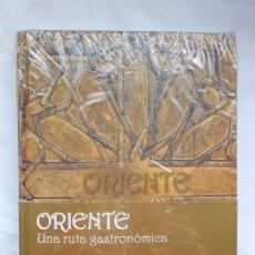 Libros: ORIENTE, UNA RUTA GASTRONOMICA VV.AA. - PRECINTADO. Lote 209745216