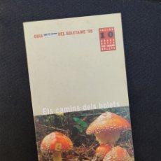 Libros: ELS CAMINS DELS BOLETS DESCOBRIR GUIA SEAT DEL BOLETAIRE 1998. Lote 213204498