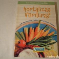 Libros: HORTALIZAS Y VERDURAS. JUNIO 2004. EDICIÓN FUNDACIÓN GRUPO EROSKI. NUEVO.. Lote 214449423