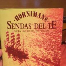 Libros: SENDAS DEL TÉ - HORNIMANS. Lote 215126651