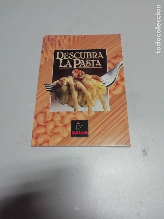 DESCUBRA LA PASTA - PASTAS GALLO - RECETAS DE COCINA CON PASTA. (Libros Nuevos - Ocio - Cocina y Gastronomía)