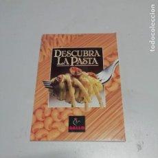 Libros: DESCUBRA LA PASTA - PASTAS GALLO - RECETAS DE COCINA CON PASTA.. Lote 217648056