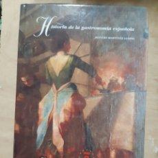 Libros: HISTORIA DE LA GASTRONOMIA ESPAÑOLA. LIBRO. Lote 218763405
