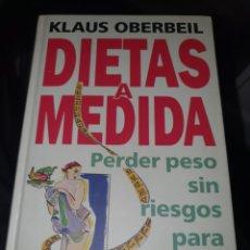 Libros: DIETAS A MEDIDA DE KLAUS OBERBEIL. Lote 220289802