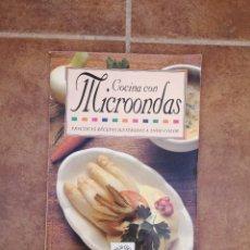 Libros: 41 COCINA CON MICROONDAS. Lote 221163447