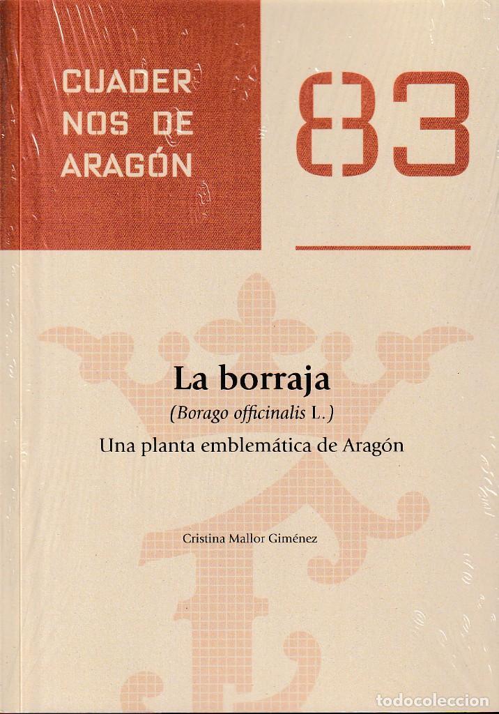 LA BORRAJA (BORAGO OFFICINALIS L.) UNA PLANTA EMBLEMÁTICA DE ARAGÓN (C. MALLOR) I.F.C. 2020 (Libros Nuevos - Ocio - Cocina y Gastronomía)