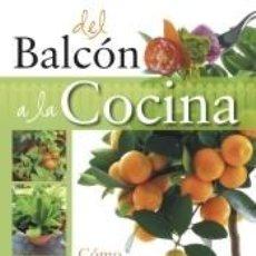 Libros: DEL BALCÓN A LA COCINA. Lote 227844380