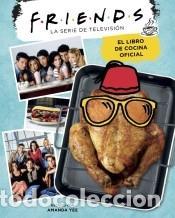 FRIENDS. EL LIBRO DE COCINA OFICIAL (Libros Nuevos - Ocio - Cocina y Gastronomía)