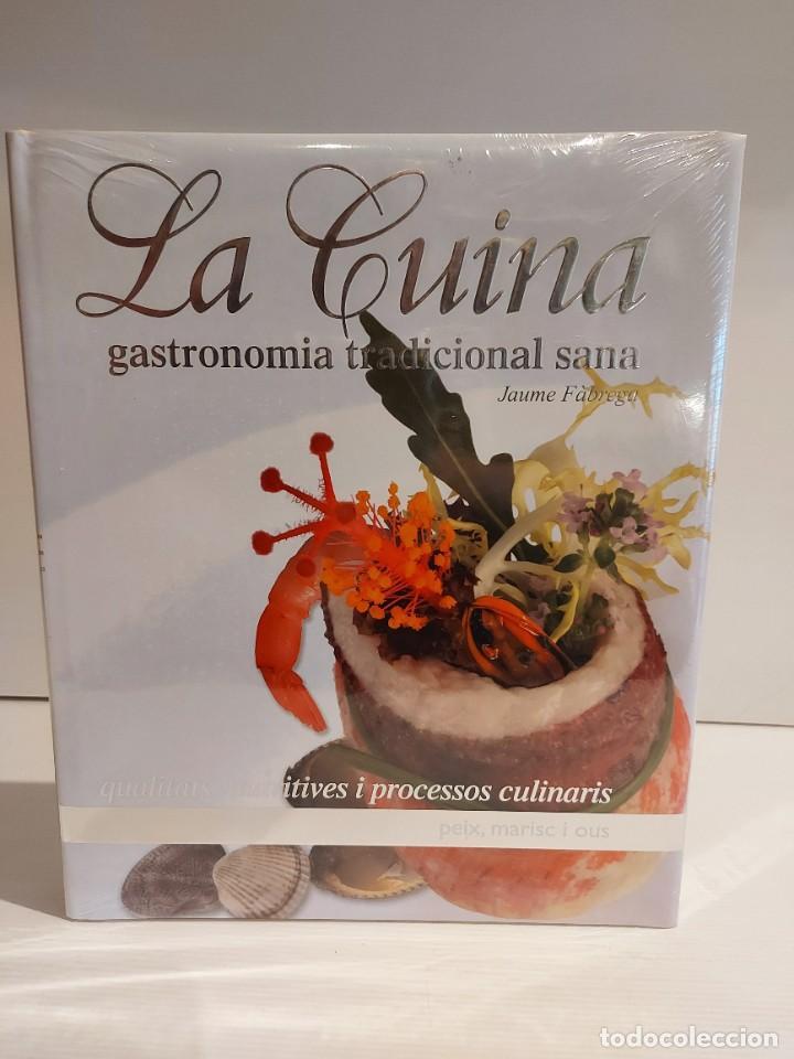Libros: LA CUINA / GASTRONOMIA TRADICIONAL SANA / JAUME FÀBREGA / ED: MEDITERRÀNIA-2007 / LEER - Foto 3 - 228999320