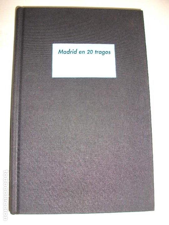 MADRID EN 20 TRAGOS GUIA DE BARES BALMORAL LOQUILLO 2011 LUIS ALBERTO DE CUENCA VINOS COCKTEL (Libros Nuevos - Ocio - Cocina y Gastronomía)