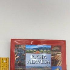 Libros: RIOJA ALAVESA EL GRAN VINO DEL PAIS VASCO ENVIO CERTIFICADO GRATUITO. Lote 231601750
