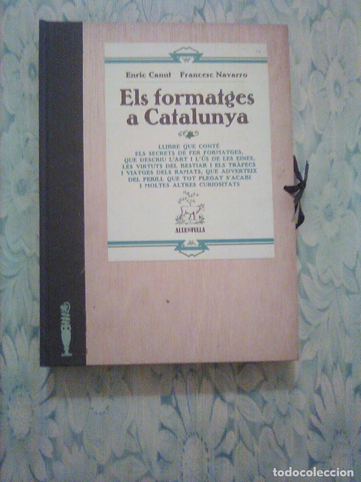 2. ELS FORMATGES DE CATALUNYA - E.CANUT -F.NAVARRO - ALTA FULLA - COM FER-LOS, EINES, RAMATS... (Libros Nuevos - Ocio - Cocina y Gastronomía)