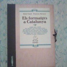 Libros: 2. ELS FORMATGES DE CATALUNYA - E.CANUT -F.NAVARRO - ALTA FULLA - COM FER-LOS, EINES, RAMATS.... Lote 194533026