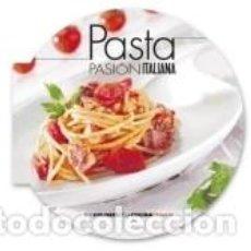 Libros: PASTA : PASIÓN ITALIANA. Lote 234633070