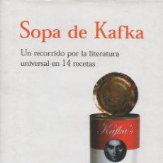 Libros: SOPA DE KAFKA. MARK CRICK. EDAF. 1ªEDICIÓN. 2006. NUEVO.. Lote 234645035