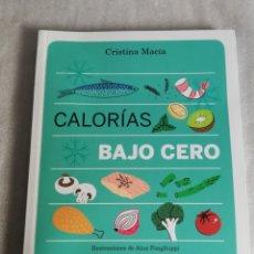 Libros: LIBRO CALORÍAS BAJO CERO.. Lote 235178470