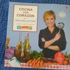 Libros: LIBRO DE RECETAS COCINA CON CORAZÓN. INÉS BALLESTER 236 PÁGINAS 5ª EDICIÓN DEL AÑO 2006. Lote 235513570