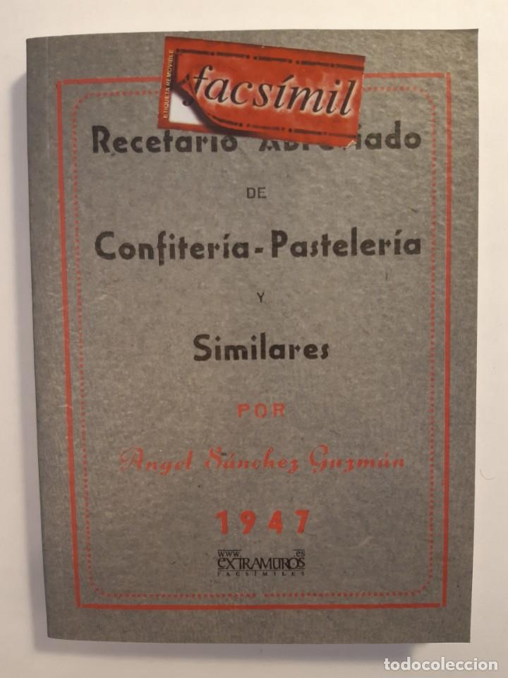 Libros: 16 libros facsímiles relativos a la GASTRONOMÍA. Cocina casera tradicional española Repostería - Foto 3 - 235537880