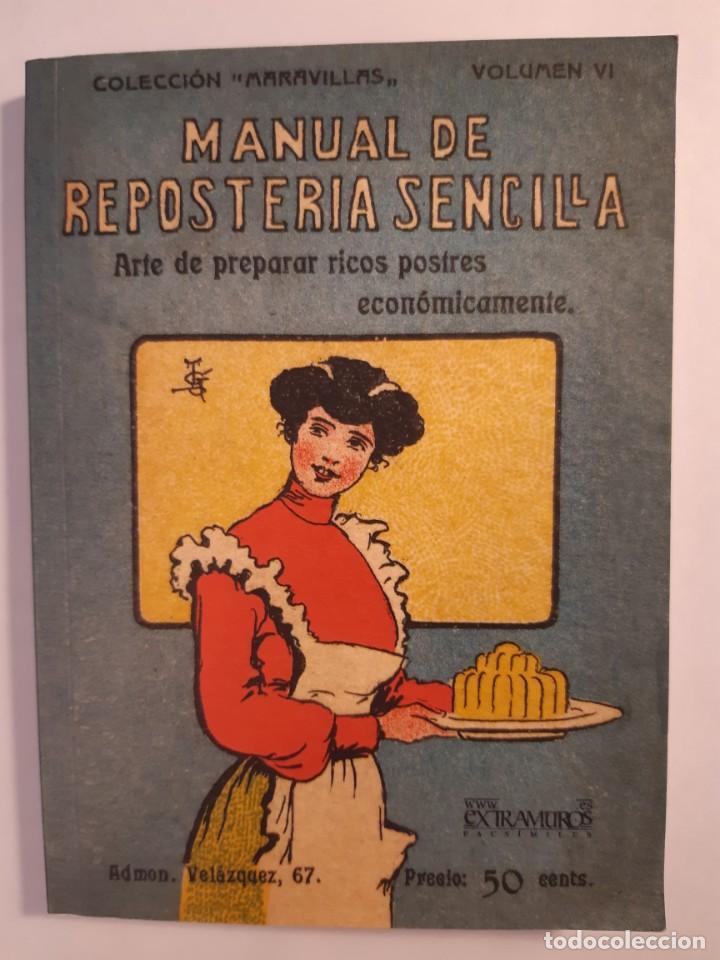 Libros: 16 libros facsímiles relativos a la GASTRONOMÍA. Cocina casera tradicional española Repostería - Foto 12 - 235537880