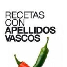 Libros: RECETAS CON APELLIDOS VASCOS. Lote 237302065
