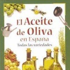 Libros: EL ACEITE DE OLIVA EN ESPAÑA. Lote 237371895