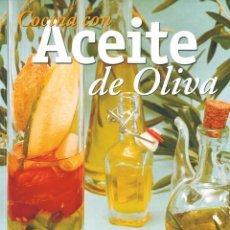 Libros: COCINA CON ACEITE DE OLIVA (EL RINCÓN DEL PALADAR). Lote 237374435