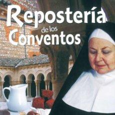 Libros: REPOSTERÍA DE LOS CNVENTOS. Lote 237378405