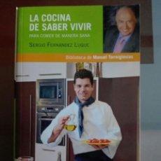 Libros: LA COCINA DE SABER VIVIR. Lote 248556455