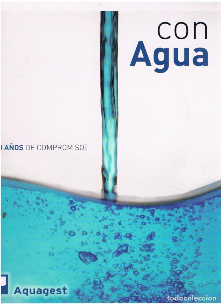 CON AGUA. 40 AÑOS DE COMPROMISO. AQUAGEST. RECETAS DE CASTILLA Y LEÓN (Libros Nuevos - Ocio - Cocina y Gastronomía)