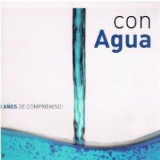 Libros: CON AGUA. 40 AÑOS DE COMPROMISO. AQUAGEST. RECETAS DE CASTILLA Y LEÓN. Lote 252544495