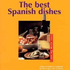 Libros: THE BEST SPANISH DISHES INGLES. Lote 254252055
