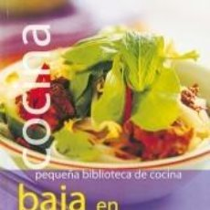 Libros: COCINA BAJA EN CALORÍAS (PEQUEÑA BIBLIOTECA DE COCINA). Lote 254254665