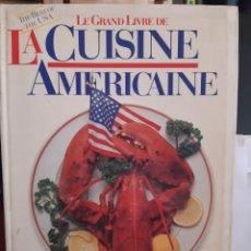 Libros: LE GRAND LIVRE DE LA CUISINE AMERICAINE. Lote 254689210