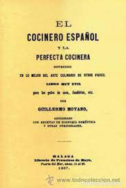 EL COCINERO ESPAÑOL Y LA PERFECTA COCINERA. EDICIÓN FACSÍMIL (Libros Nuevos - Ocio - Cocina y Gastronomía)