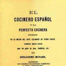 Libros: EL COCINERO ESPAÑOL Y LA PERFECTA COCINERA. EDICIÓN FACSÍMIL. Lote 255948290