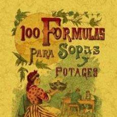 Libros: 100 FORMULAS PARA SOPAS Y POTAJES. CALLEJA. Lote 258763060