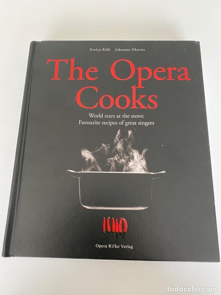 THE OPERA COOKS. WORLD STARS AT THE STOVE.VER FOTOS (3,97 ENVIRO CERTIFICADO) (Libros Nuevos - Ocio - Cocina y Gastronomía)