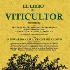 Libros: EL LIBRO DEL VITICULTOR. Lote 260324480