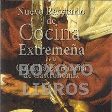 Livres: COFRADÍA EXTREMEÑA DE GASTRONOMÍA. NUEVO RECETARIO DE COCINA EXTREMEÑA. Lote 260110225