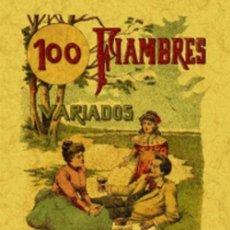 Libros: 100 FIAMBRES VARIADOS. FORMULAS ESCOGIDAS. S. CALLEJA. Lote 262688085