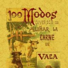 Libros: 100 MODOS DIVERSOS DE ALIÑAR LA CARNE DE VACA. S. CALLEJA. Lote 262688920