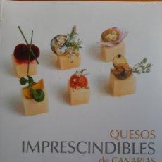 Libros: QUESOS IMPRESCINDIBLES DE CANARIAS. Lote 265924513