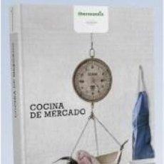 Libros: COCINA DE MERCADO. Lote 268289814