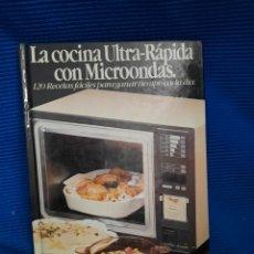 Libros: LA COCINA ULTRA RÁPIDA CON MICROONDAS, 120 RECETAS, 1985, ITOS VÁZQUEZ CON JORDI BUSQUETS. Lote 268800779