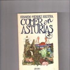 Libros: COMER EN ASTURIAS EDUARDO MÉNDEZ RIESTRA PRÓLOGO JUAN CUETO ED. DÉDALO 1980. Lote 276383928