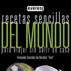 Libros: RECETAS SENCILLAS DEL MUNDO PARA VIAJAR SIN SALIR DE CASA, POR FERNANDO GONZÁLEZ DE HEREDIA. Lote 278367593